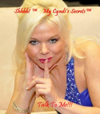 Welcome to My Cyndi's Secrets! Shhhh!™
